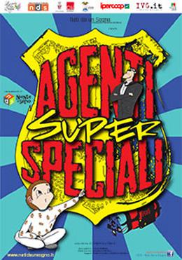 AGENTI SUPER SPECIALI – DOMENICA 15 FEBBRAIO ALLE ORE 16.30