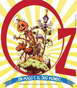 OZ: UN MAGO E IL SUO MONDO – DOMENICA 1 FEBBRAIO ALLE ORE 16.30